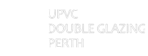UPVC Double Glazing Perth